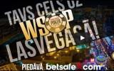 Tiešraide: Latvijas Pokera sērijas noslēguma tiešraide sadarbībā ar Betsafe.com