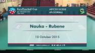 """Video: ''Rubene'' finālā atzīst """"Nauka"""" pārākumu"""