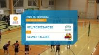 """""""RTU/Robežsardze"""" zaudē pirmajā ceturtdaļfināla spēlē pret """"Selver Tallinn"""""""