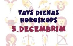 Tavs dienas horoskops  5. decembrim