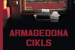"""""""Dienas Grāmata"""" jaunums - Jānis Einfelds """"Armagedona cikls"""""""