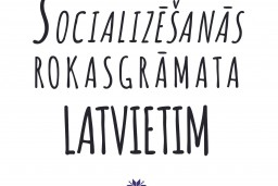 Izdota socializēšanās rokasgrāmata latvietim