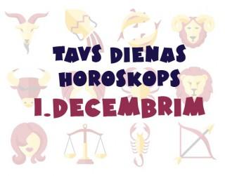 Tavs dienas horoskops 1. decembrim