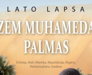 Lato Lapsa. Zem Muhameda palmas