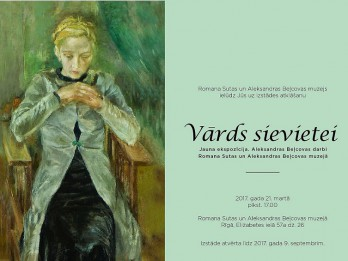 Vārds sievietei. Aleksandras Beļcovas darbi Romana Sutas un Aleksandras Beļcovas muzejā