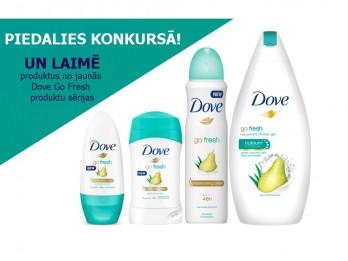 Piedalies un laimē jauno Dove Go Fresh produktu sēriju