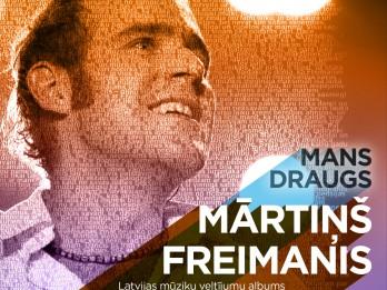 Izdots veltījumu CD albums Mārtiņam Freimanim un viņa dziesmām.