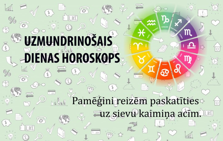 Horoskopi veiksmīgai dienai 14. maijam