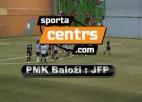 Video: Sportacentrs.com kauss: PMK Baloži - JFP
