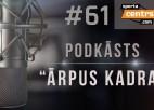 Video: #61 <i>Ārpus Kadra:</i> PK atskaņas, mūsējie Eirolīgā, Latvijā lielākā amatieru līga