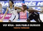 Teksta tiešraide: ''VEF Rīga'' - ''San Pablo Burgos'' (spēle galā)