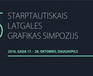 Starptautiskais Latgales grafikas simpozijs 2016