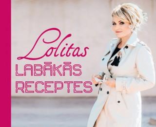 """Izdota dietoloģes Lolitas Neimanes grāmata """"Lolitas labākās receptes"""""""